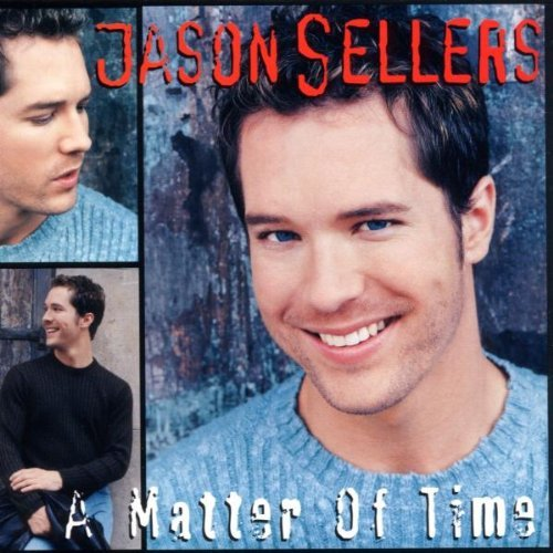 Sellers Jason Matter Of Time