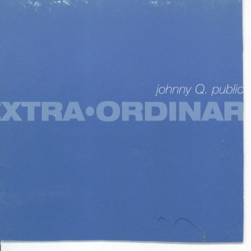 Johnny Q. Public Extra Ordinary