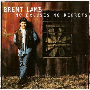 Brent Lamb No Excuses No Regrets
