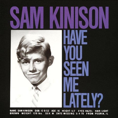 Sam Kinison Have You Seen Me Lately?