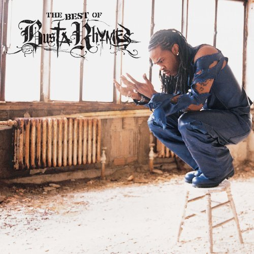 Busta Rhymes Best Of Busta Rhymes