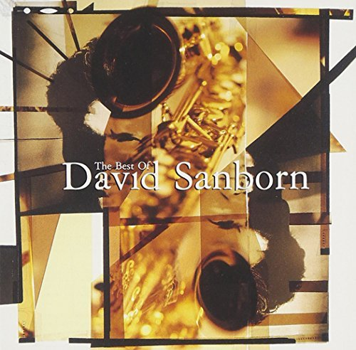 David Sanborn Best Of David Sanborn