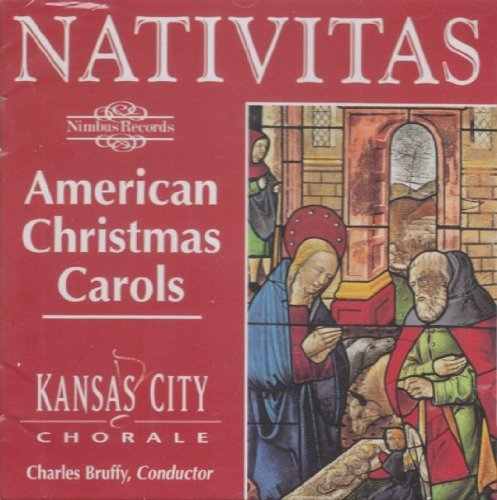 Kansas City Chorale Nativitas American Christmas Carols