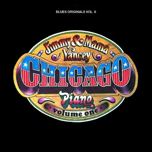 Jimmy Yancey Vol. 1 Chicago Piano