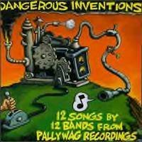 Pallywag Recordings Dangerous Inventions