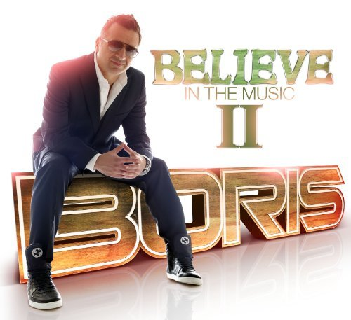 Boris Believe In The Music Ii