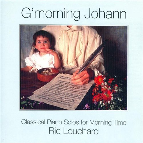 Ric Louchard G'morning Johann Classical Piano Solos For Mornin