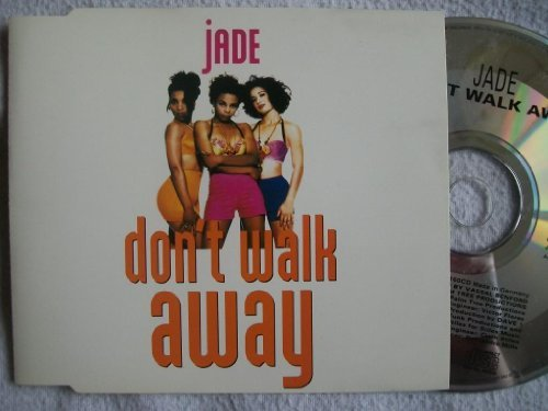 Jade Don't Walk Away
