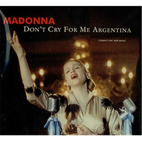 Madonna Don't Cry For Me Argentina