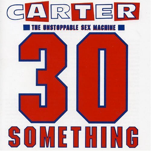 Carter U.S.M. 30 Something