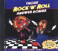 Those Rock 'n' Roll Answer Songs Vol. 1