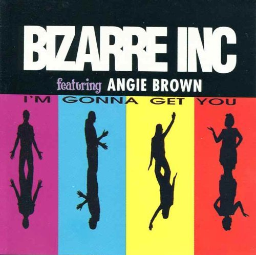 Bizarre Inc I'm Gonna Get You