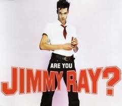 Jimmy Ray Are You Jimmy Ray?