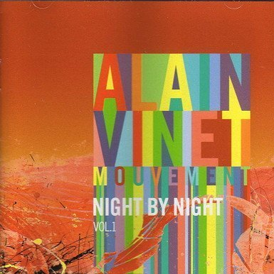 Alain Mouvement Vinet Vol. 1 Night By Night