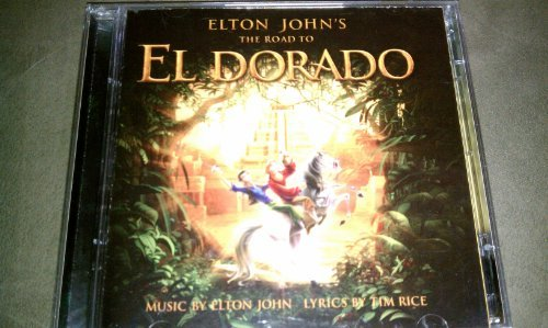 Road To El Dorado Soundtrack By Elton John