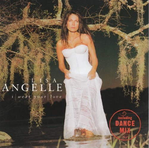 Lisa Angelle I Wear Your Love