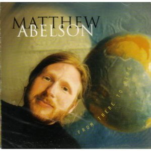 Matthew Abelson From There To Here