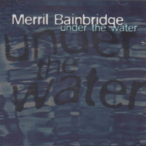 Merril Bainbridge Under The Water