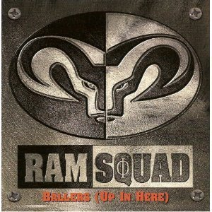 Ram Squad Ballers (up In Here)
