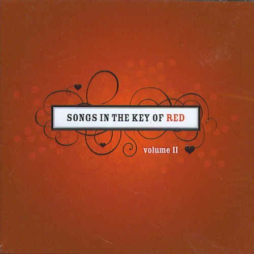 Songs In The Key Of Red Vol. 2 Songs In The Key Of Red