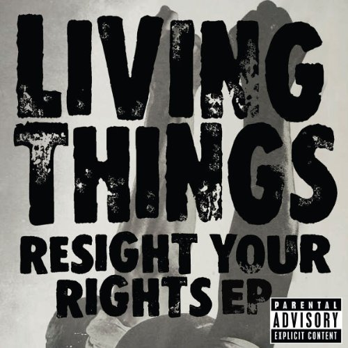 Living Things Resight Your Rights Ep Enhanced CD