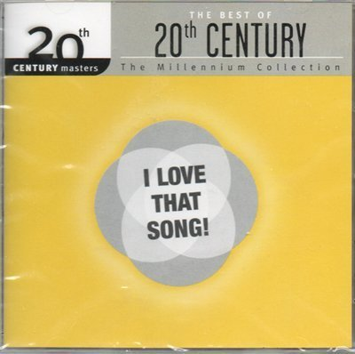"Best Of The 20th Century ""i Love That Song"" Best Of The 20th Century ""i Love That Song"""