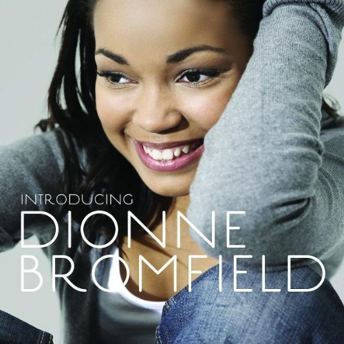 Dionne Bromfield Introducing Dionne Bromfield Import Gbr