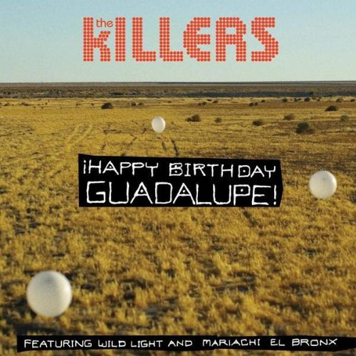 Killers Happy Birthday Guadalupe!
