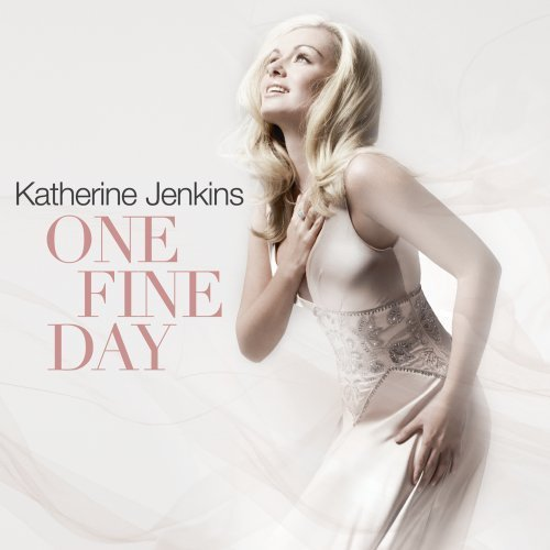 Katherine Jenkins One Fine Day
