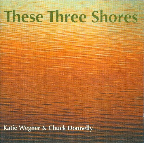 Wegner & Donnelly These Three Shores