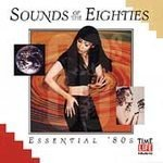 Sounds Of The Eighties Essential 80's