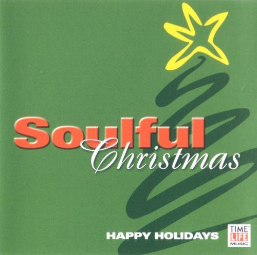 Soulful Christmas Happy Holidays Soulful Christmas