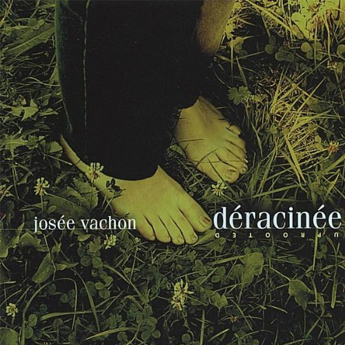 Vachon Josee Deracinee Uprooted Local