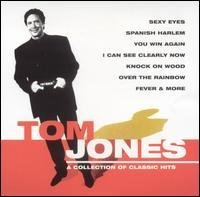 Tom Jones Collection Of Classic Hits