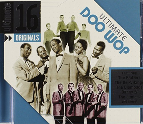 Ultimate 16 Originals Ultimate Doo Wop