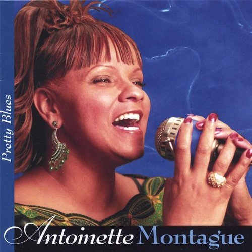 Antoinette Montague Pretty Blues
