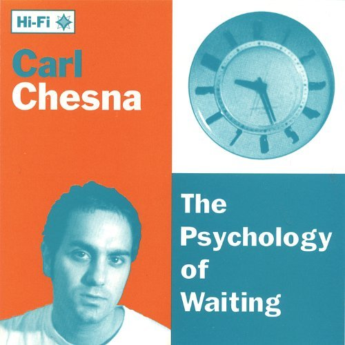 Carl Chesna Psychology Of Waiting