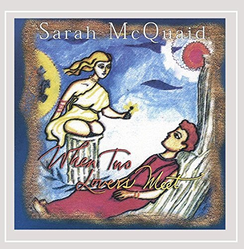 Sarah Mcquaid When Two Lovers Meet