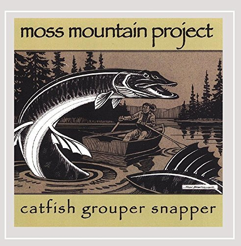 Moss Mountain Project Catfish Grouper Snapper