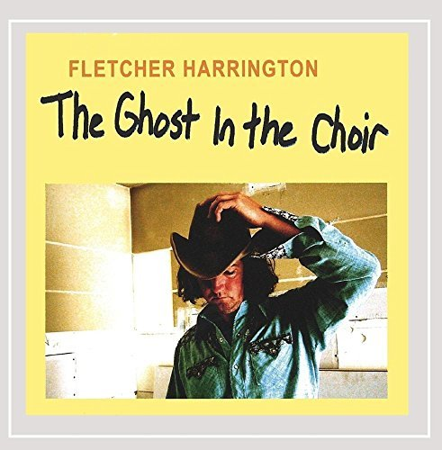 Fletcher Harrington Ghost In The Choir