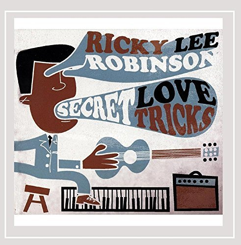 Ricky Lee Robinson Secret Love Tricks