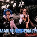 Maximum Penalty Superlife