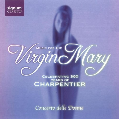 Music For The Virgin Mary Music For The Virgin Mary Various Various