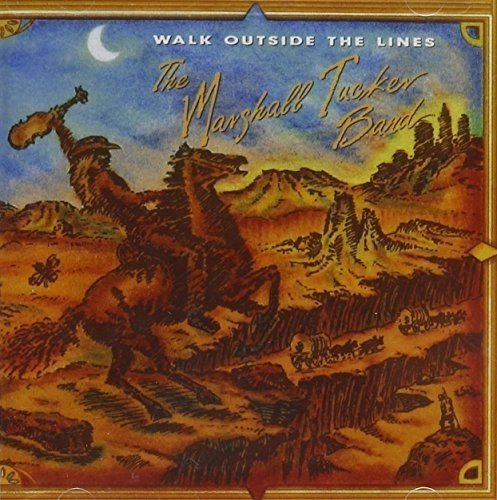 Marshall Tucker Band Walk Outside The Lines