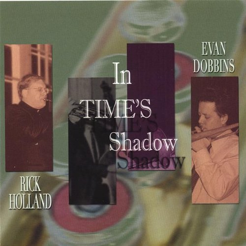Rick Holland In Time's Shadow