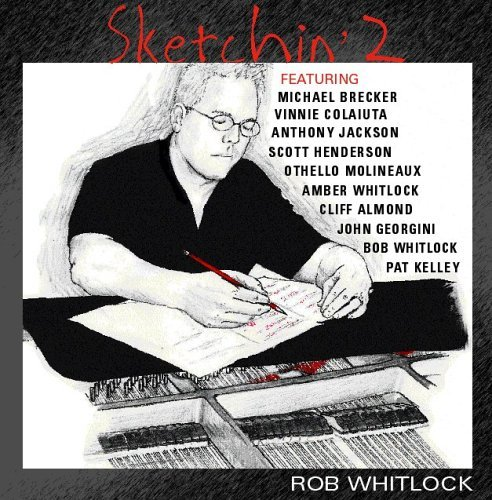 Michael Brecker Anthony Jackson Rob Whitlock Sketchin' 2
