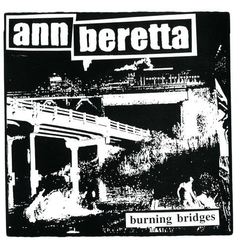 Ann Beretta Burning Bridges CD R