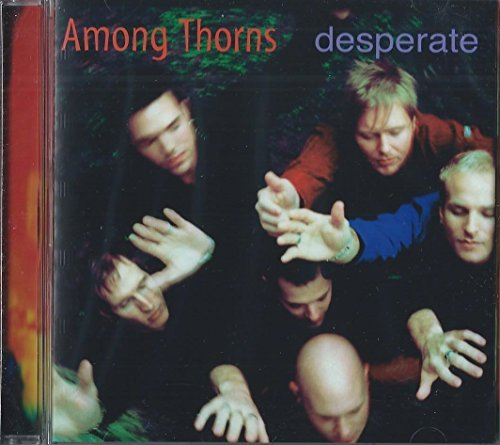 Among Thorns Desperate