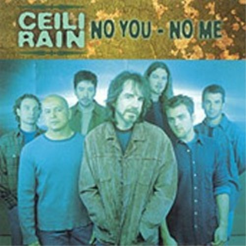 Ceili Rain No You No Me