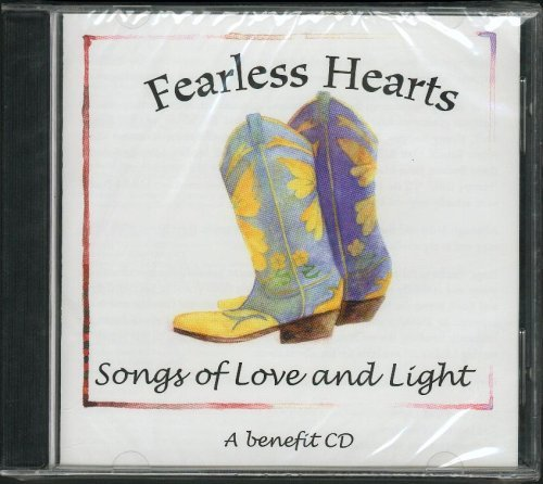 Fearless Hearts Songs Of Love & Light